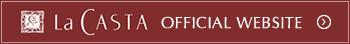 La CASTA OFFICIAL WEBSITE